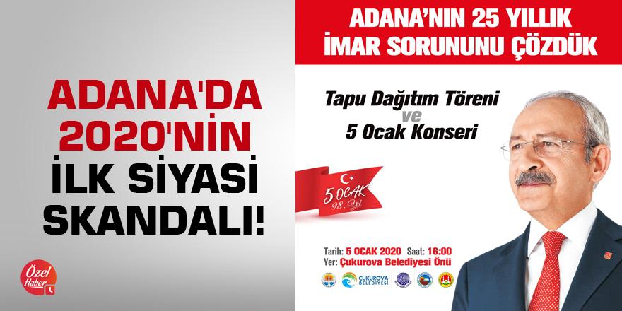 Adana'da 2020'nin ilk siyasi skandalı!