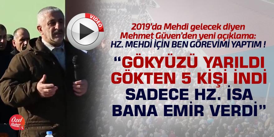 Mehmet Güven'den yeni mehdi açıklaması!