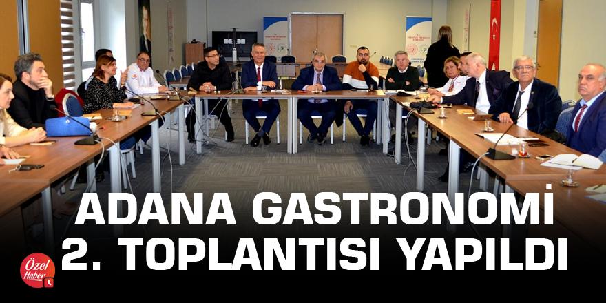 Adana gastronomi 2. toplantısı yapıldı