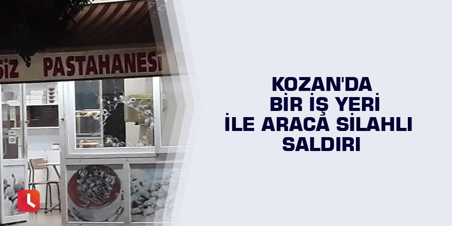 Kozan'da bir iş yeri ile araca silahlı saldırı