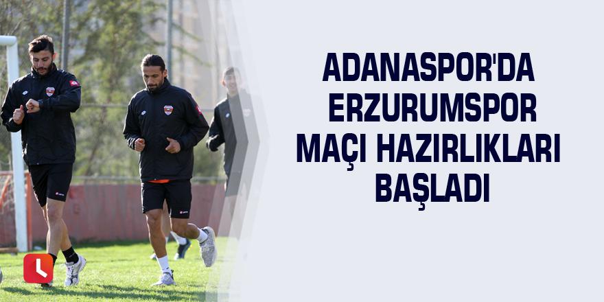 Adanaspor'da Erzurumspor maçı hazırlıkları başladı