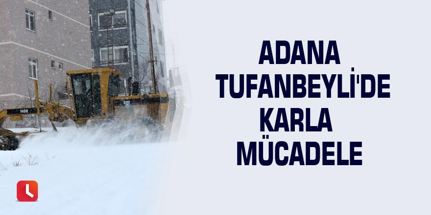 Adana Tufanbeyli'de karla mücadele