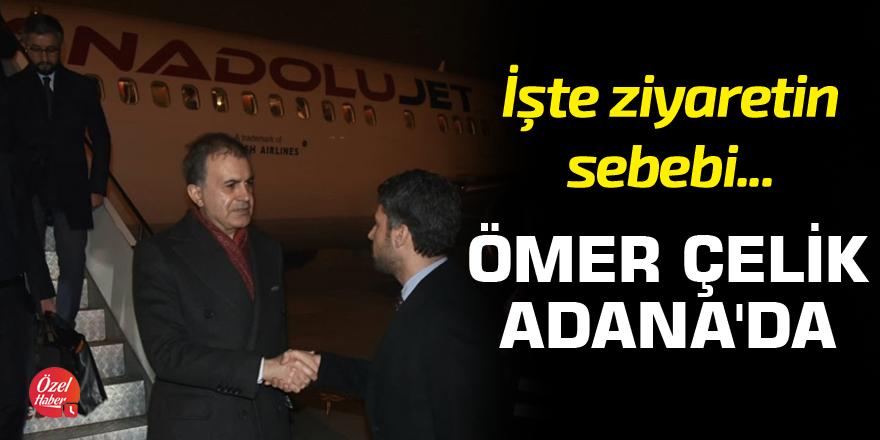 Ömer Çelik Adana'da