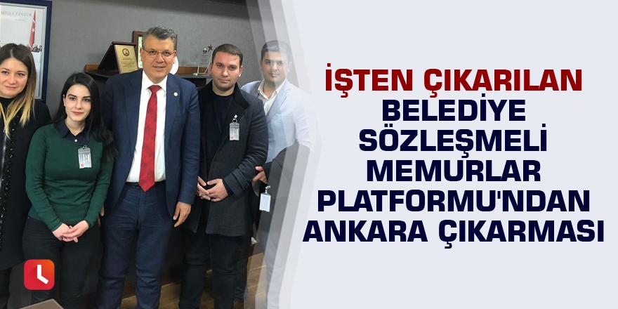 Belediye Sözleşmeli Memurlar Platformu'ndan Ankara çıkarması