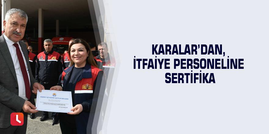 Karalar'dan, itfaiye personeline sertifika