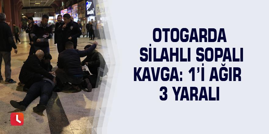 Otogarda silahlı sopalı kavga: 1'i ağır 3 yaralı
