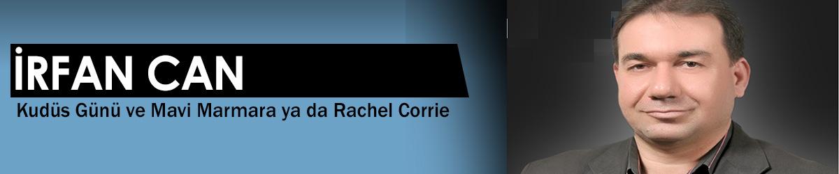 Kudüs Günü ve Mavi Marmara ya da Rachel Corrie