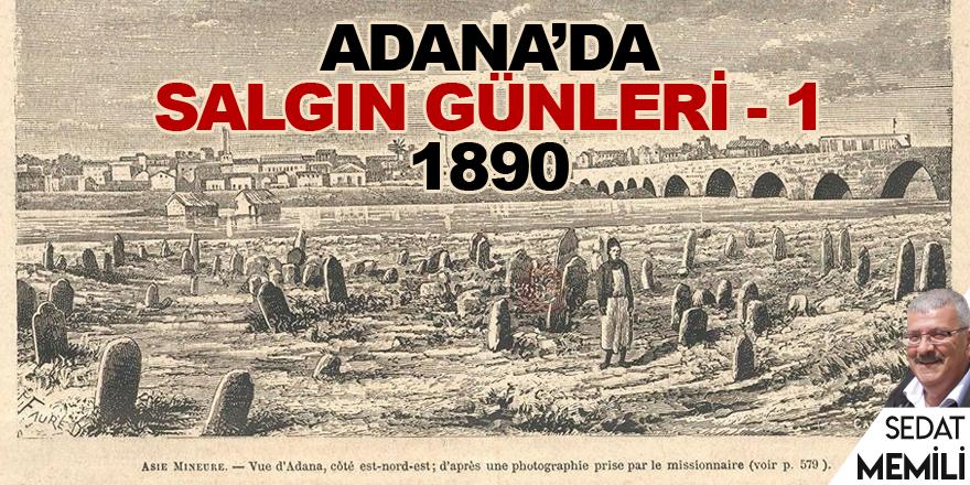 Adana'da salgın günleri - 1 1890