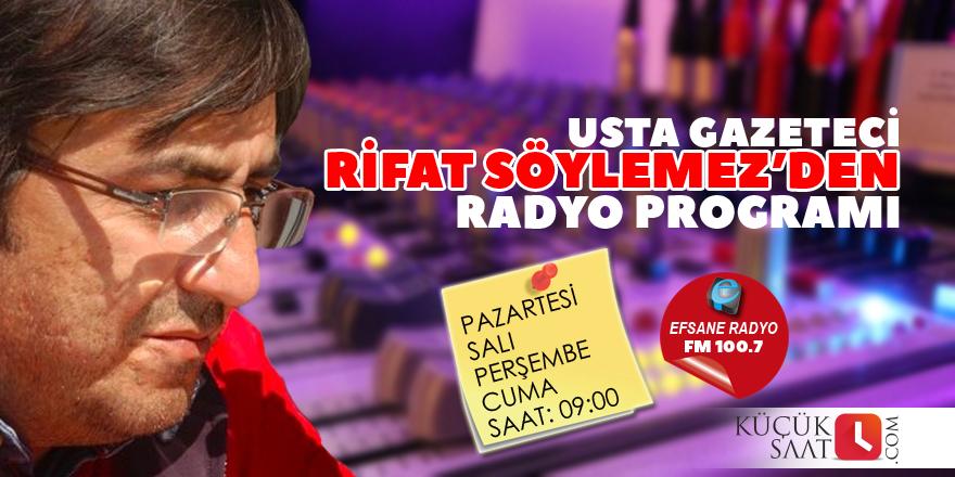 Rifat Söylemez'den radyo programı