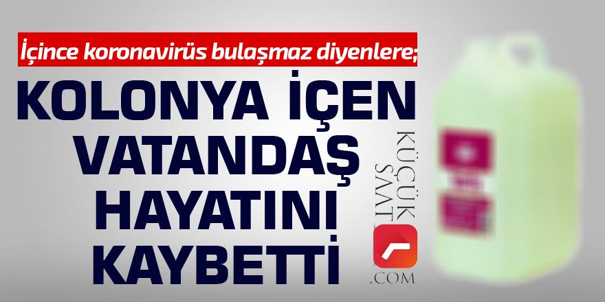 Adana'da kolonya içen bir kişi yaşamını yitirdi