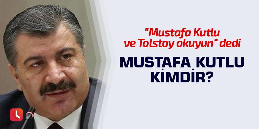 """Bakan Koca """"okuyun"""" diye önerdi! Mustafa Kutlu kimdir?"""
