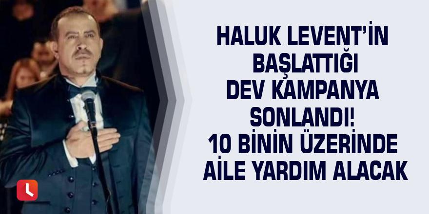 Haluk Levent'in başlattığı dev kampanya sonlandı! 10 binin üzerinde aile yardım alacak