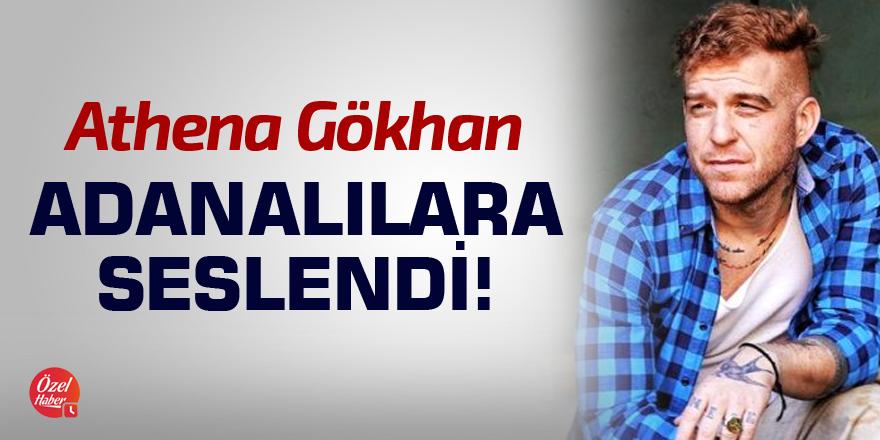 Gökhan Özoğuz Adanalılara seslendi!