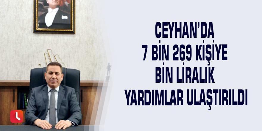 Ceyhan'da 7 bin 269 kişiye bin liralık yardımlar ulaştırıldı