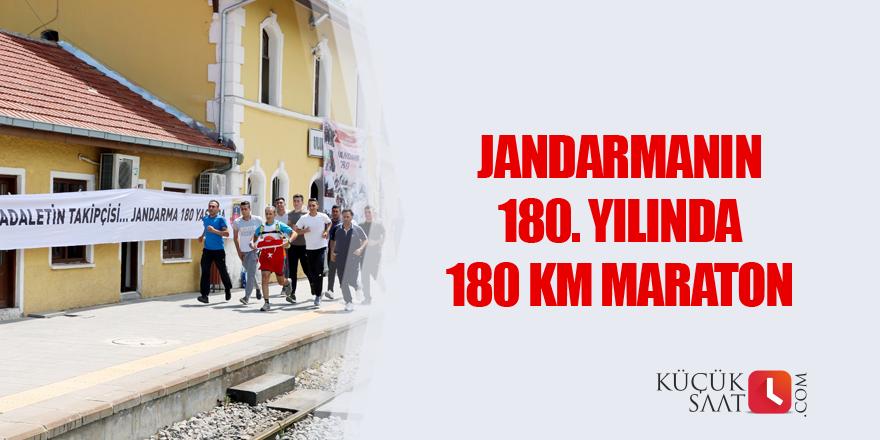 Jandarmanın 180'inci yılında 180 km maraton
