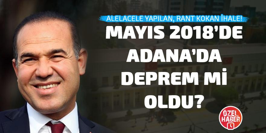 Mayıs 2018'de Adana'da deprem mi oldu?