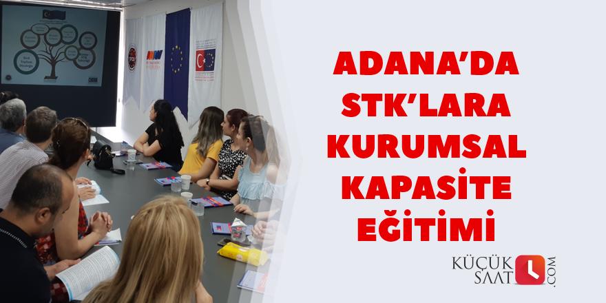 Adana'da STK'lara kurumsal kapasite eğitimi