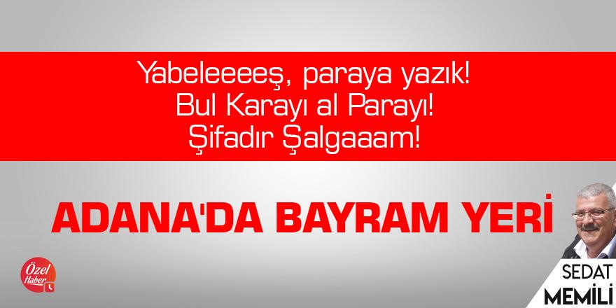 Adana'da bayram yeri