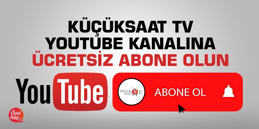Küçüksaat TV Youtube kanalına ücretsiz abone olun