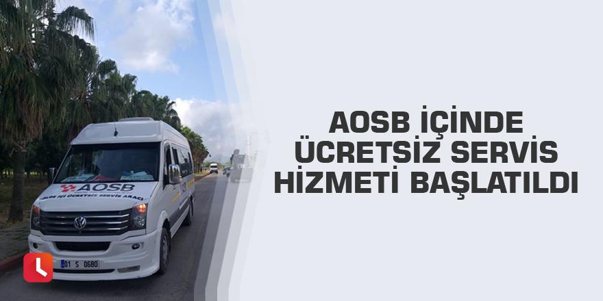 AOSB içinde ücretsiz servis hizmeti başlatıldı