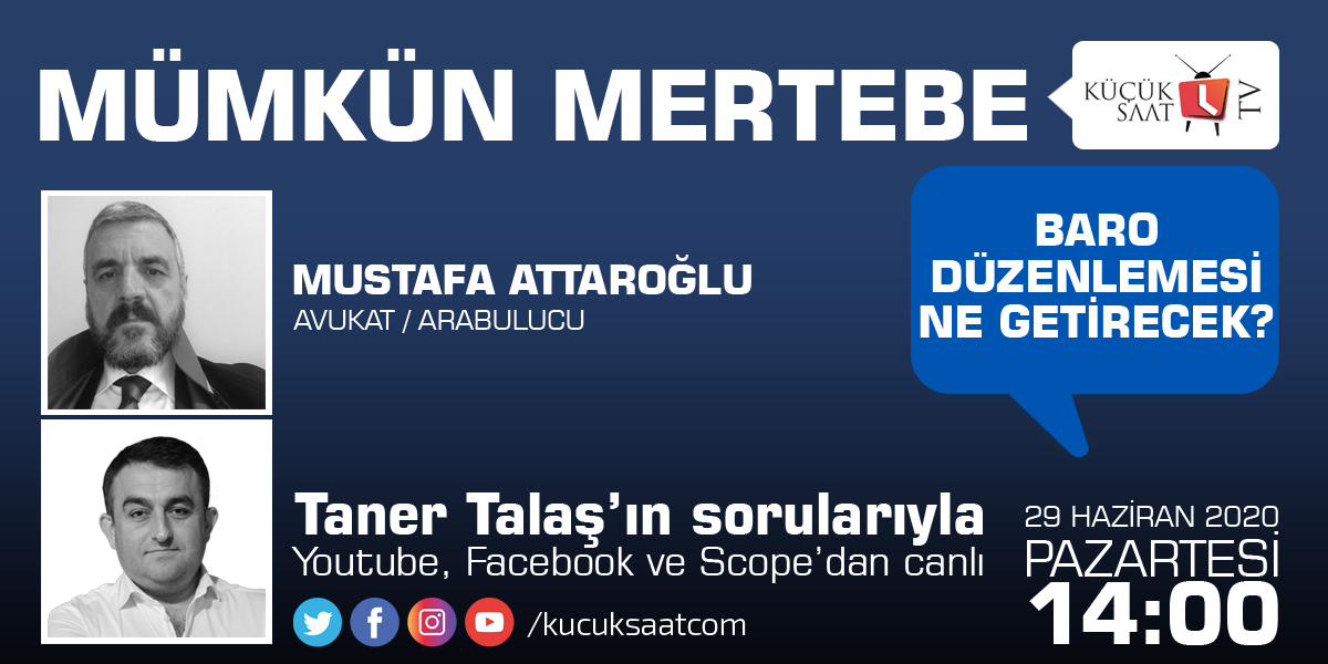 Av. Mustafa Attaroğlu, Taner Talaş'ın konuğu oluyor