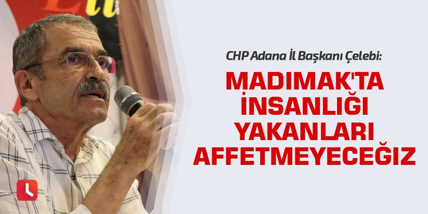CHP Adana: Madımak'ta insanlığı yakanları affetmeyeceğiz