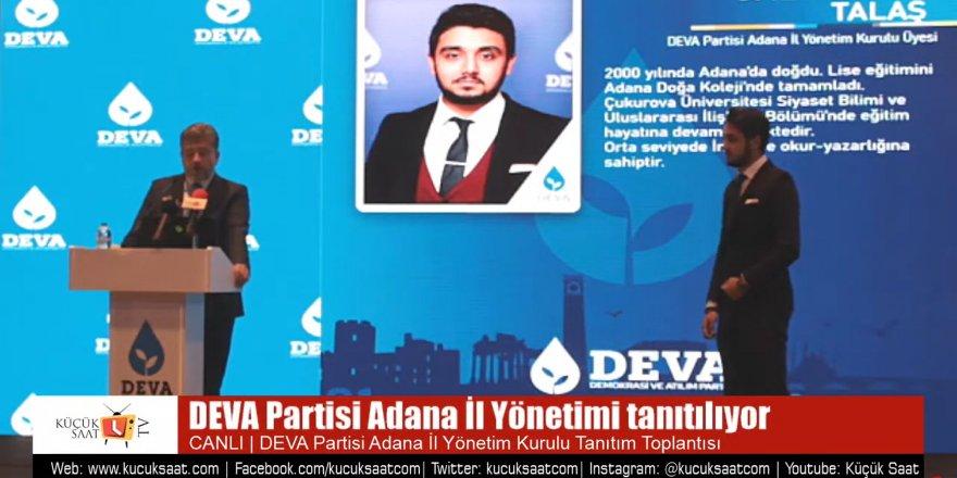 DEVA Partisi Adana İl Yönetim Kurulu Tanıtım Toplantısı