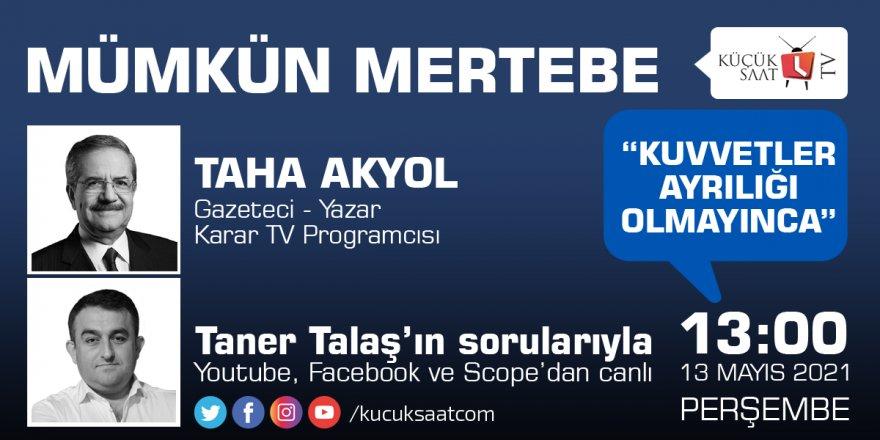 Mümkün Mertebe   Taner Talaş - Taha Akyol
